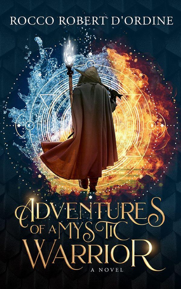 Spiritual Journey - Adventures of a Mystic Warrior - Rocco Robert D'Ordine
